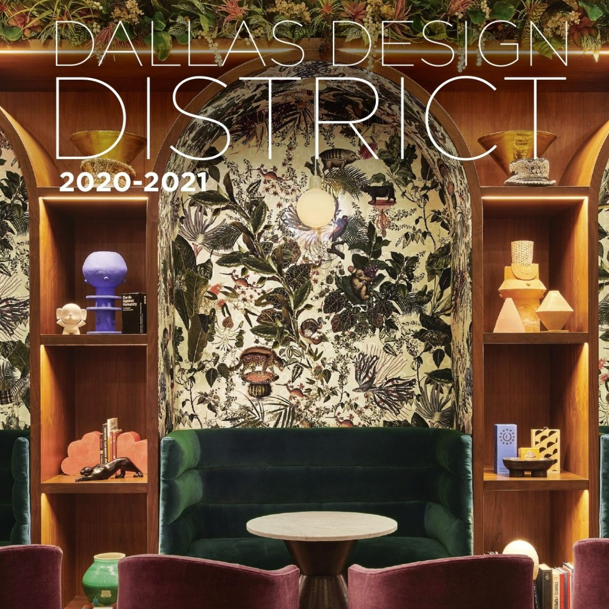 Dallas Design District Guide 2021 is here!