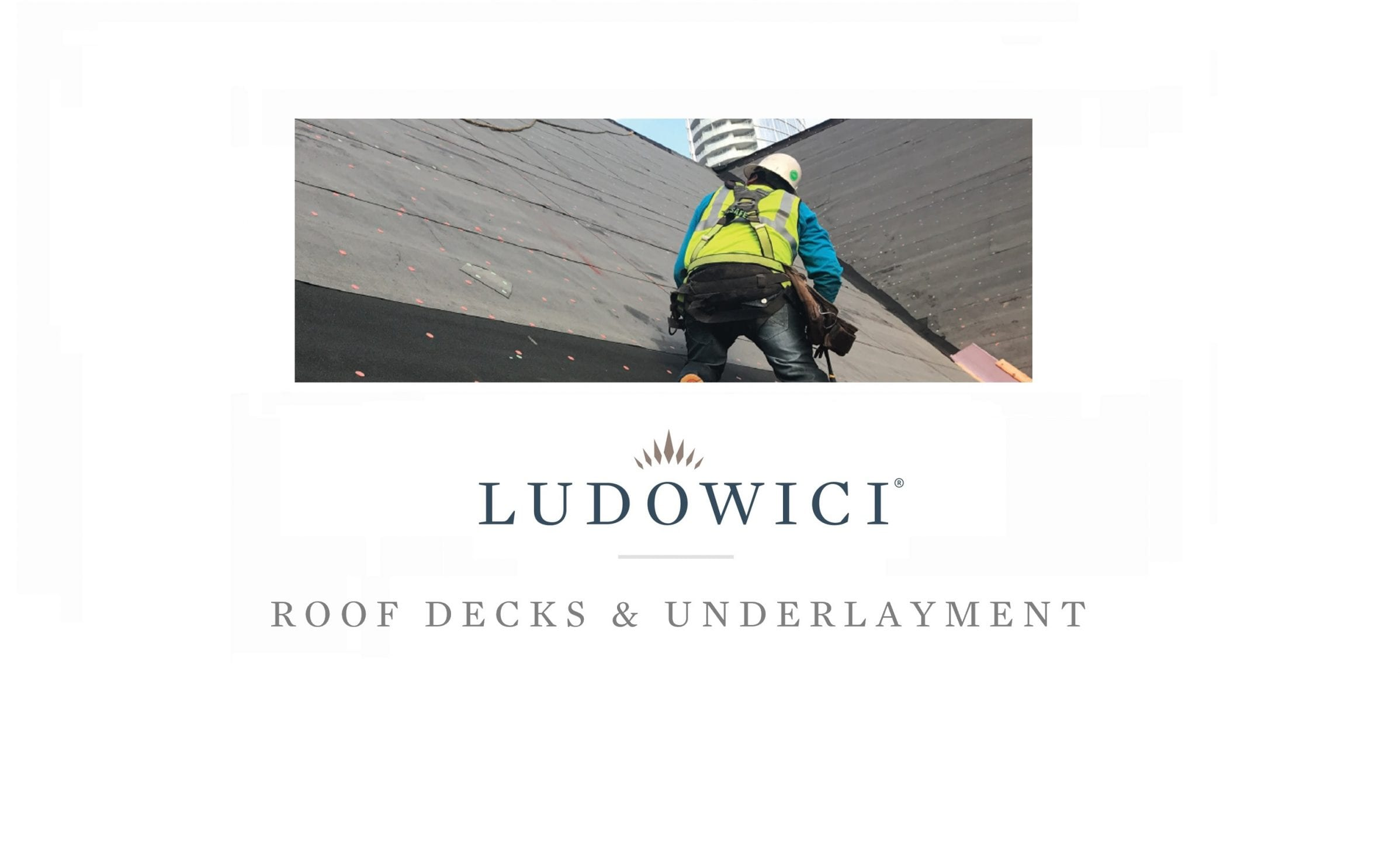 Roof Decks + Underlayment