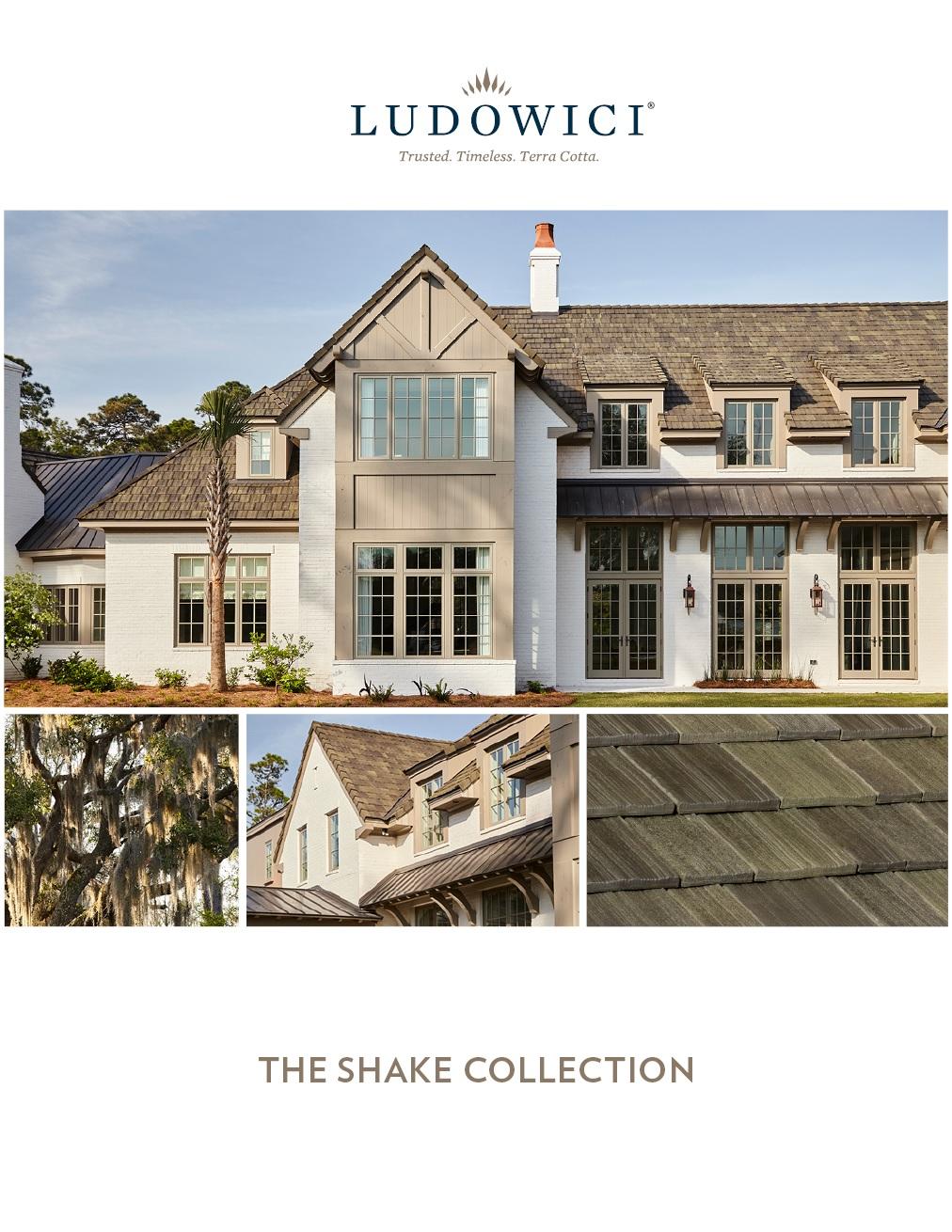 Ludowici Shake Collection