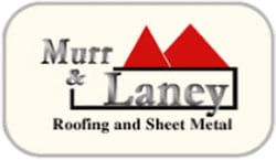 Murr & Laney Roofing and Sheet Metal